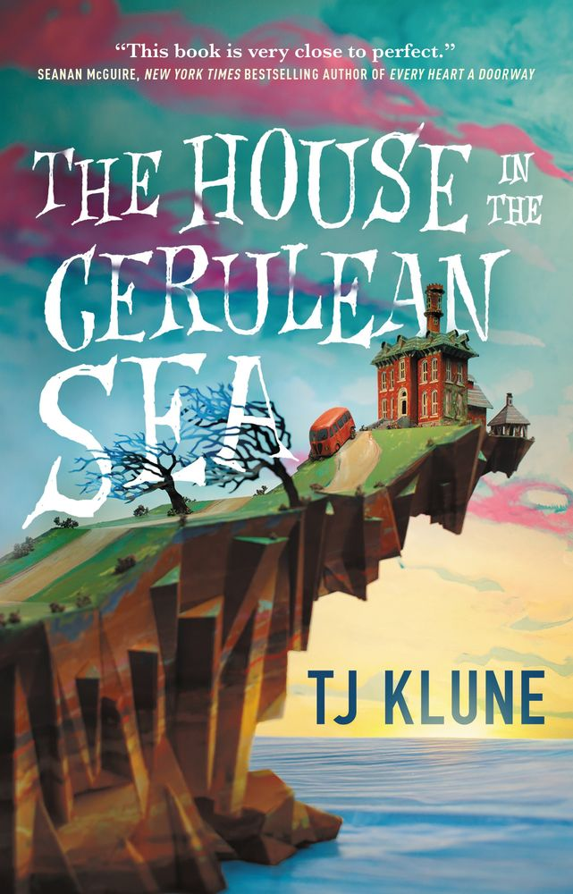 a house on a cliff on the cover of The House in the Cerulean Sea by TJ Klune