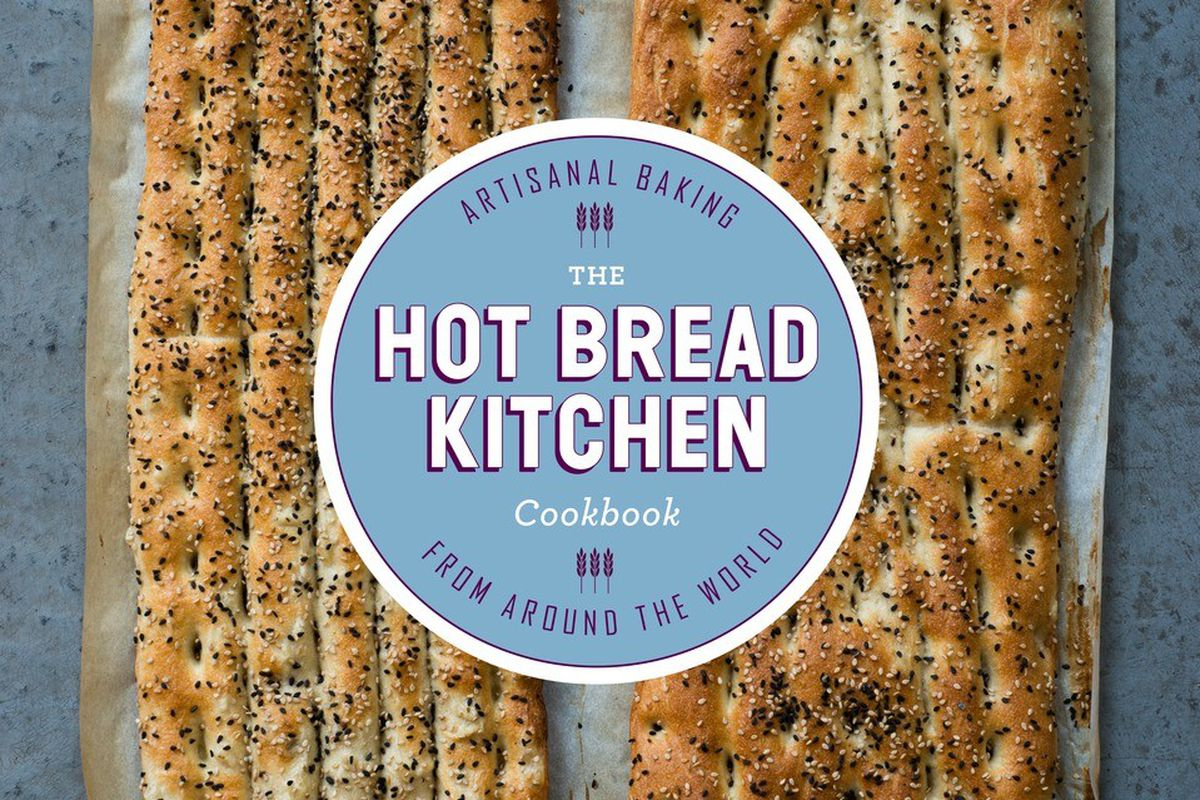 Inside \'Hot Bread Kitchen,\' a Modern Baking Guide With Timeless ...