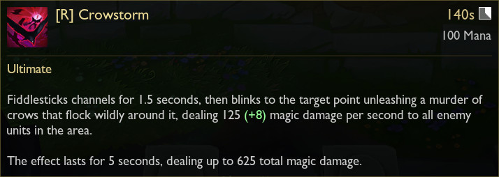 Fiddlesticks' in-game tooltip for its R ability, Crowstorm