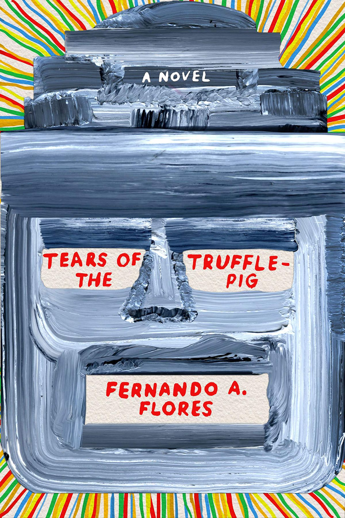 The cover of Tears of the Trufflepig by Fernando A. Flores