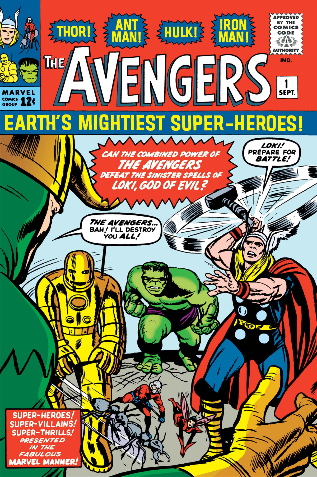 Iron Man, Ant-Man, the Wasp, the Hulk, and Thor square off against Loki on the cover of The Avengers #1, Marvel Comics (1963).