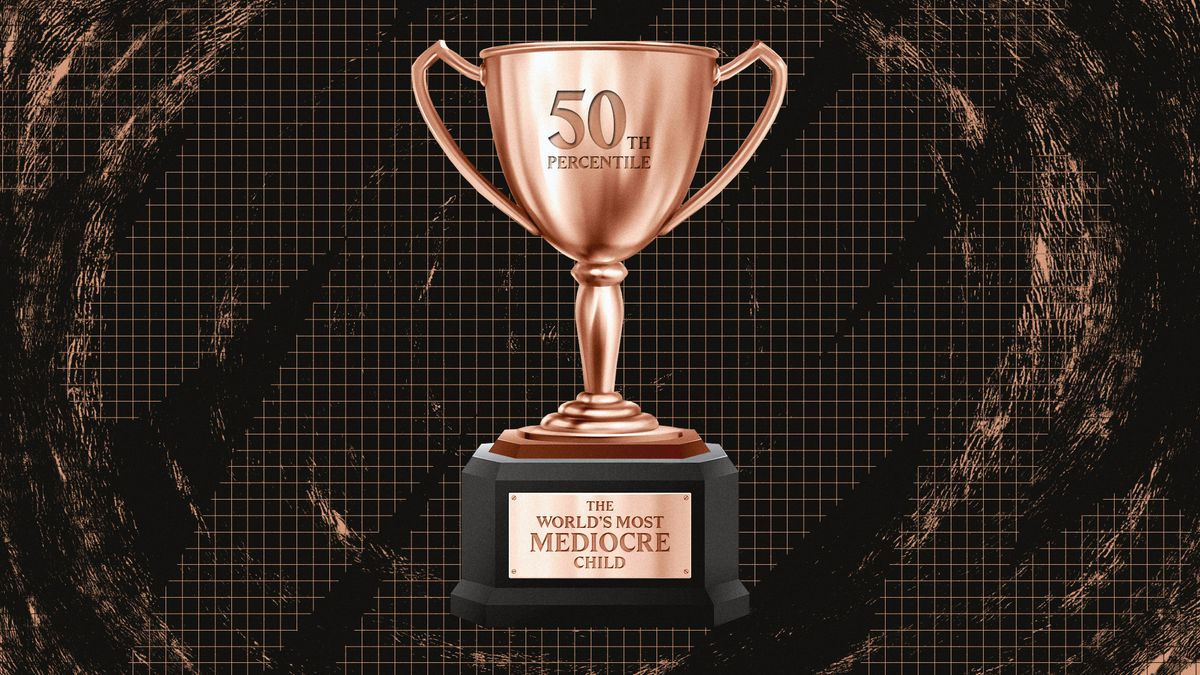 """A trophy that says """"The World's Most Mediocre Kid"""" and """"50th percentile"""""""