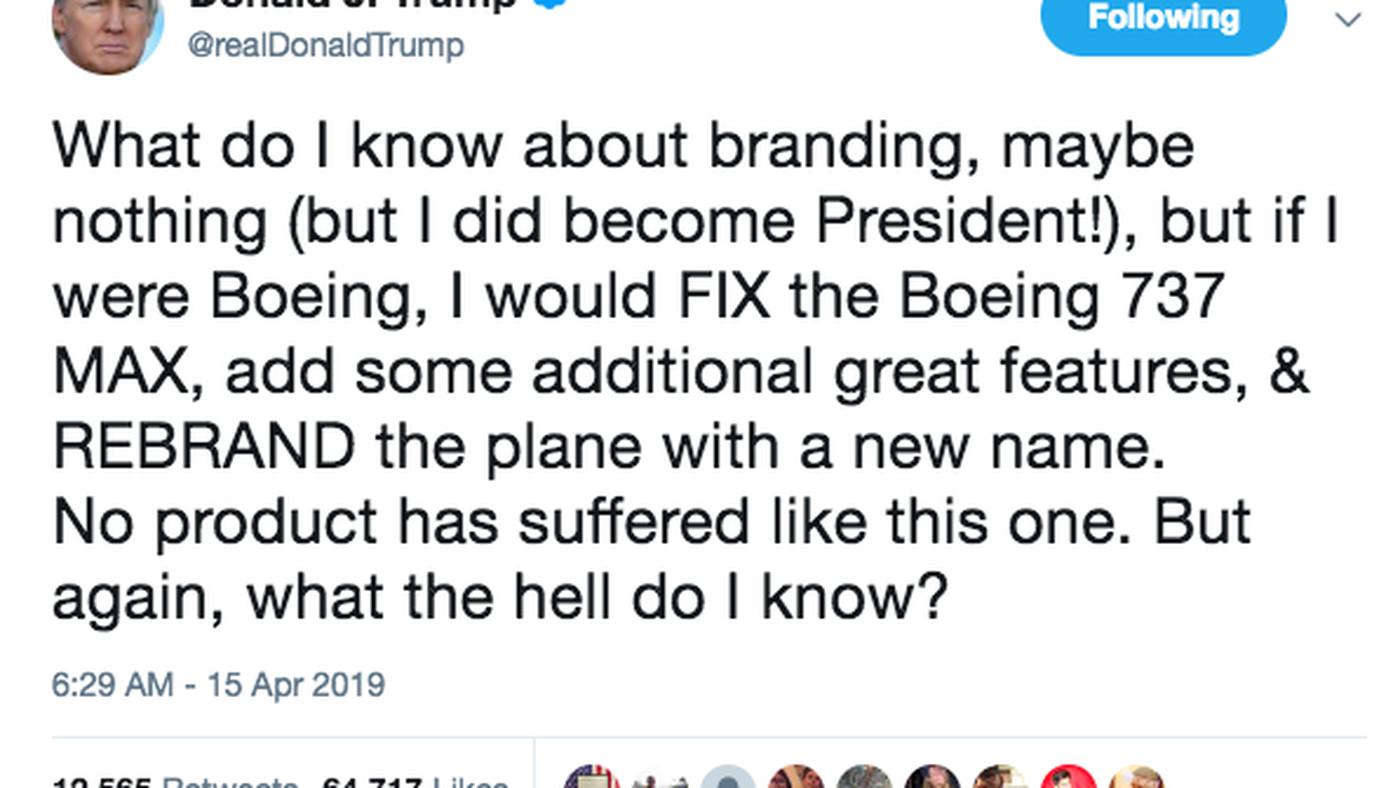 "Trump tweet to Boeing: ""REBRAND"" the 737 Max jets"