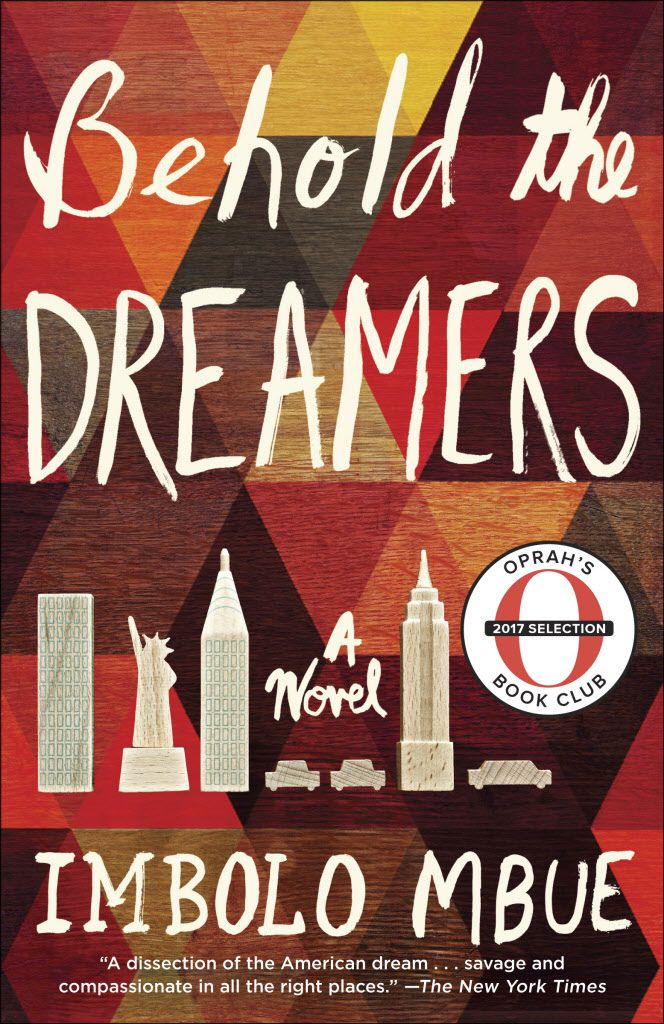 """The cover image of """"Behold the Dreamers,"""" a novel by Imbolo Mbue. 