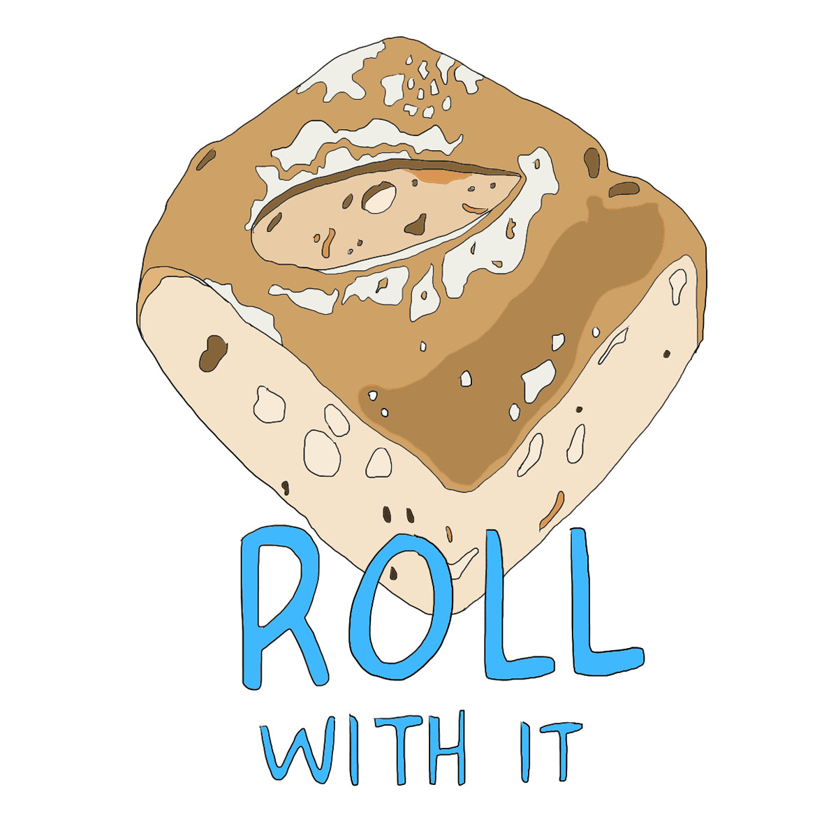 Roll with it