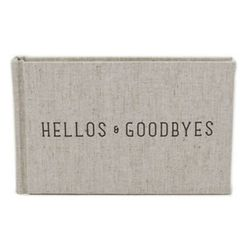 """<b>An informal guestbook:</b> <a href=""""http://www.blueribbongeneralstore.net/9611-p-Hostess_Gifts.html"""">Hellos and Goodbyes Guestbook</a>, $25 at <b>Annie's Blue Ribbon General Store</b>"""