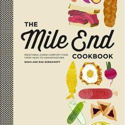 "<em>The Mile End Cookbook: Redefining Jewish Comfort Food from Hash to Hamantaschen</em> by Noah Bernamoff and Rae Bernamoff. Clarkson Potter: <a href=""http://www.amazon.com/Mile-End-Cookbook-Redefining-Hamantaschen/dp/030795448X/ref=sr_1_381?s=books&ie=U"