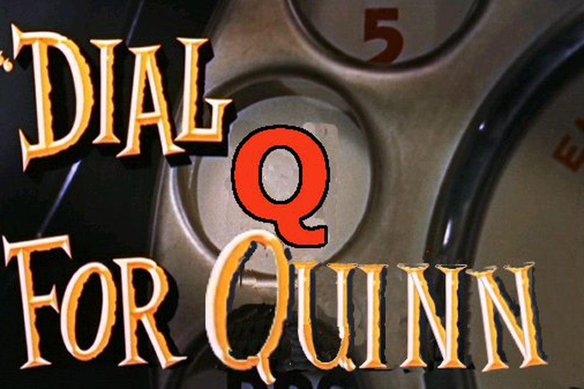 DialQ4Quinn
