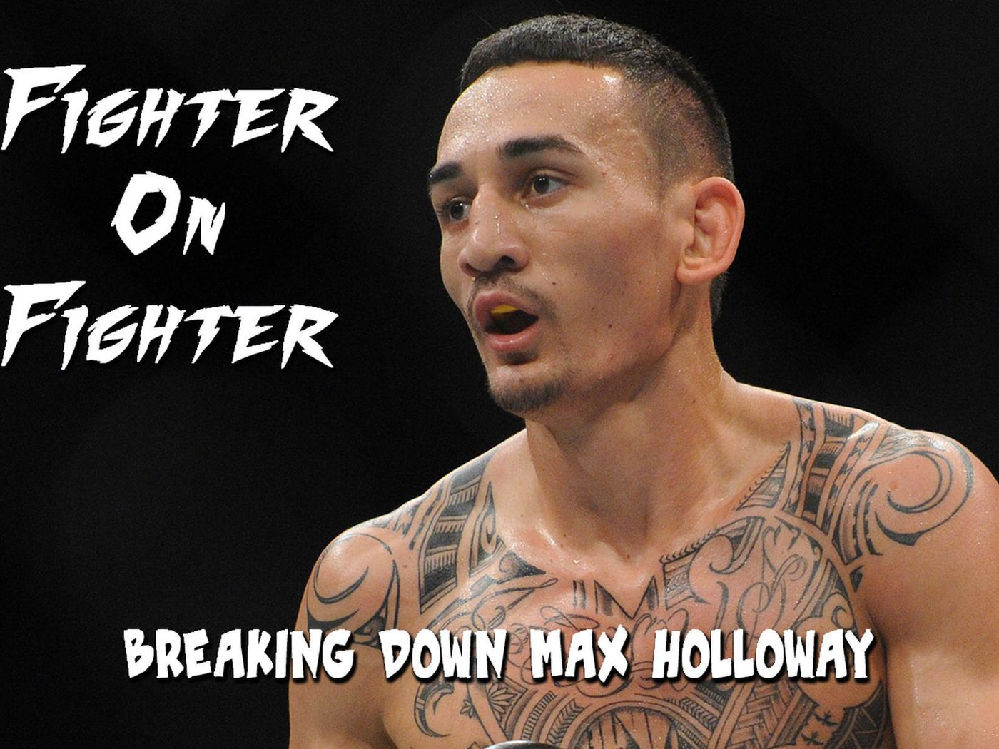 Fighter on Fighter: Breaking down UFC 231's Max Holloway - MMAmania com