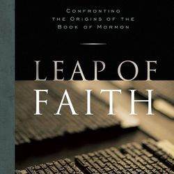 """""""Leap of Faith: Confronting the Origins of the Book of Mormon"""" by Bob Bennett was published in 2009."""