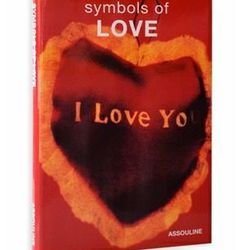 "<a href=""http://www.assouline.com/9782843232442.htm"">l Symbols of Love by Denny Lee and Josh Stoneman</a>, $25 assouline.com"
