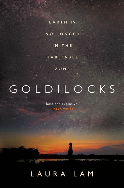 Goldilocks by Laura Lam cover