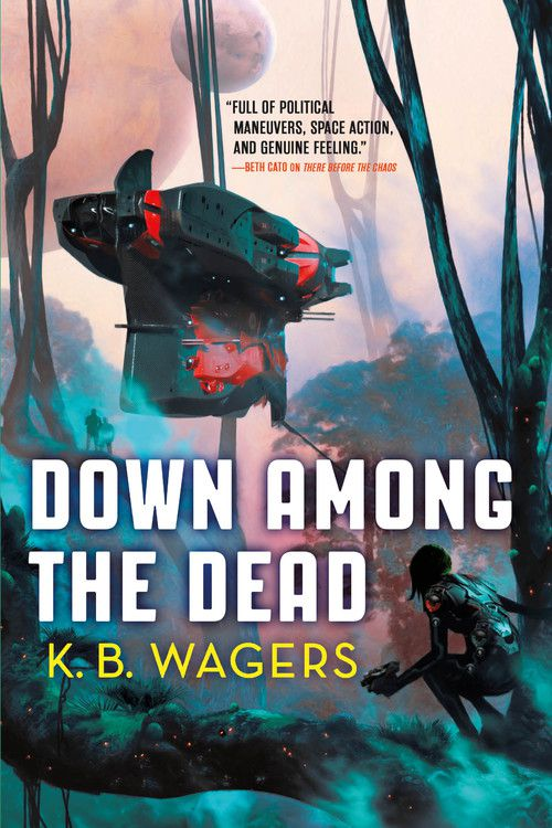 Down Among the Dead cover: a spaceship floats the trees when an alien woman watches