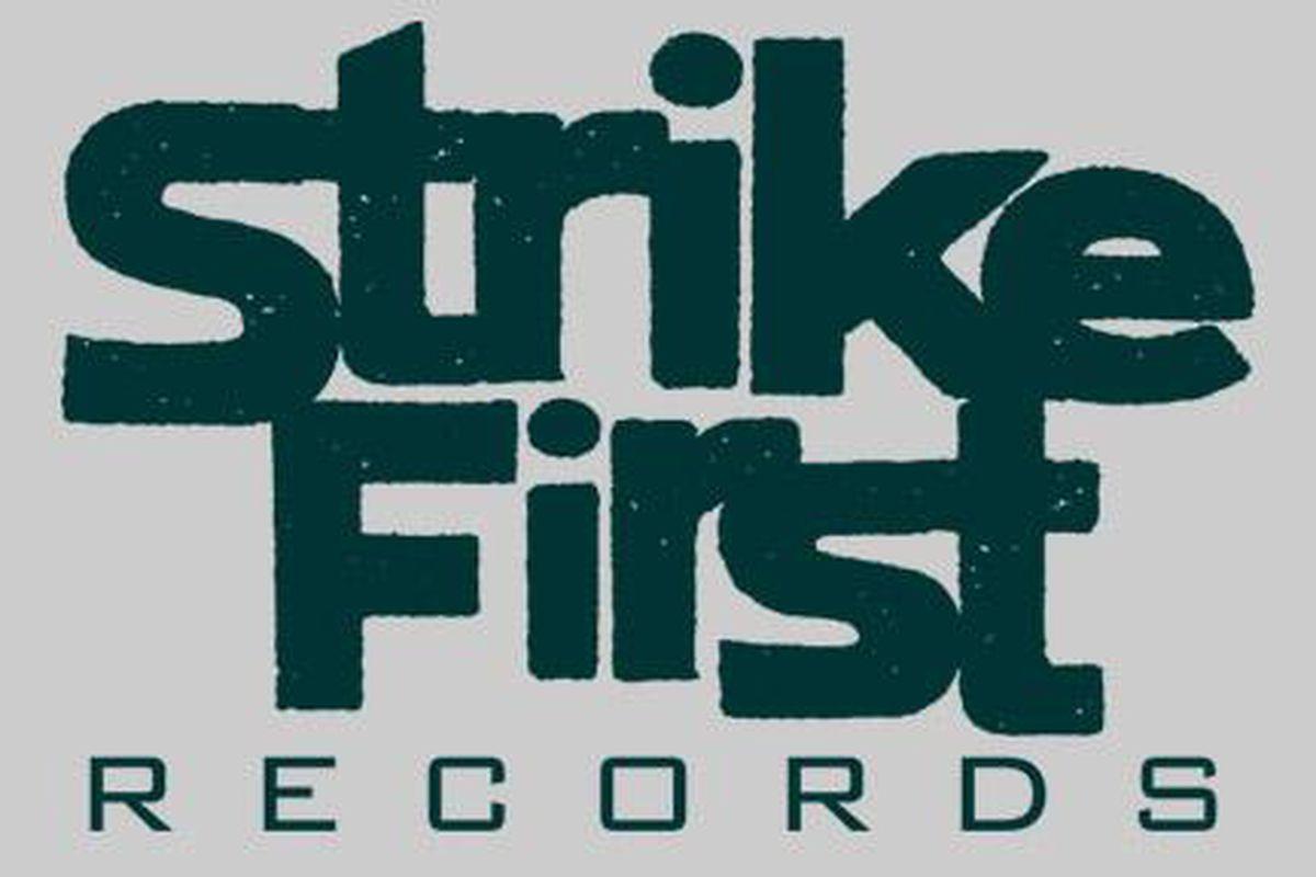 Strike First