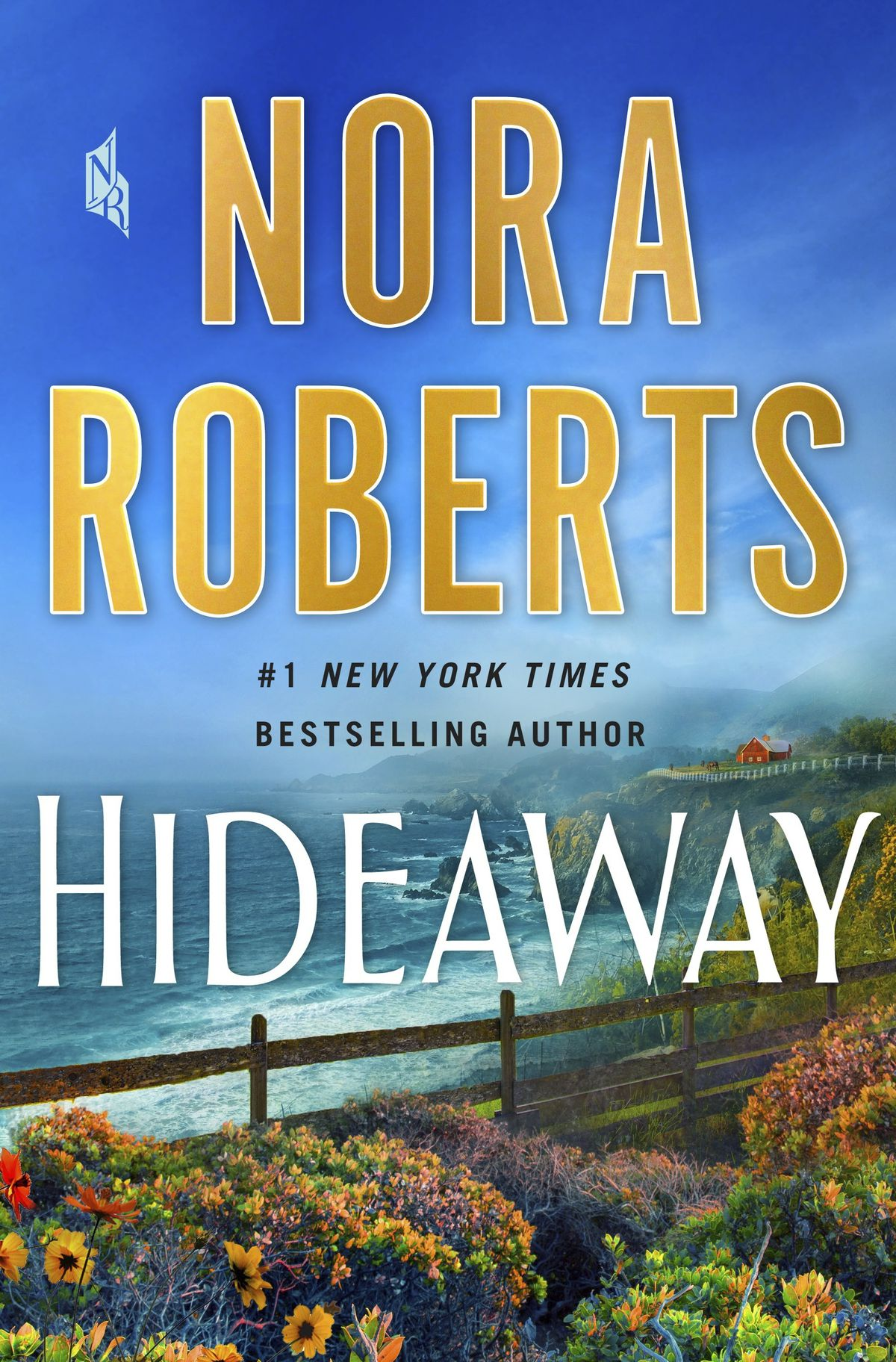 """Nora Roberts' """"Hideaway."""""""