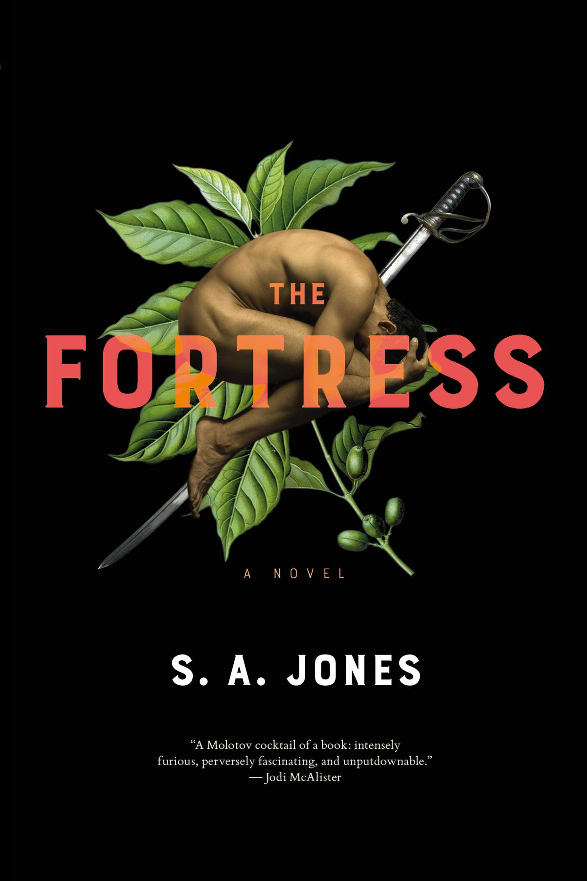 a man a sword and a plant on the cover of The Fortress by S.A. Jones