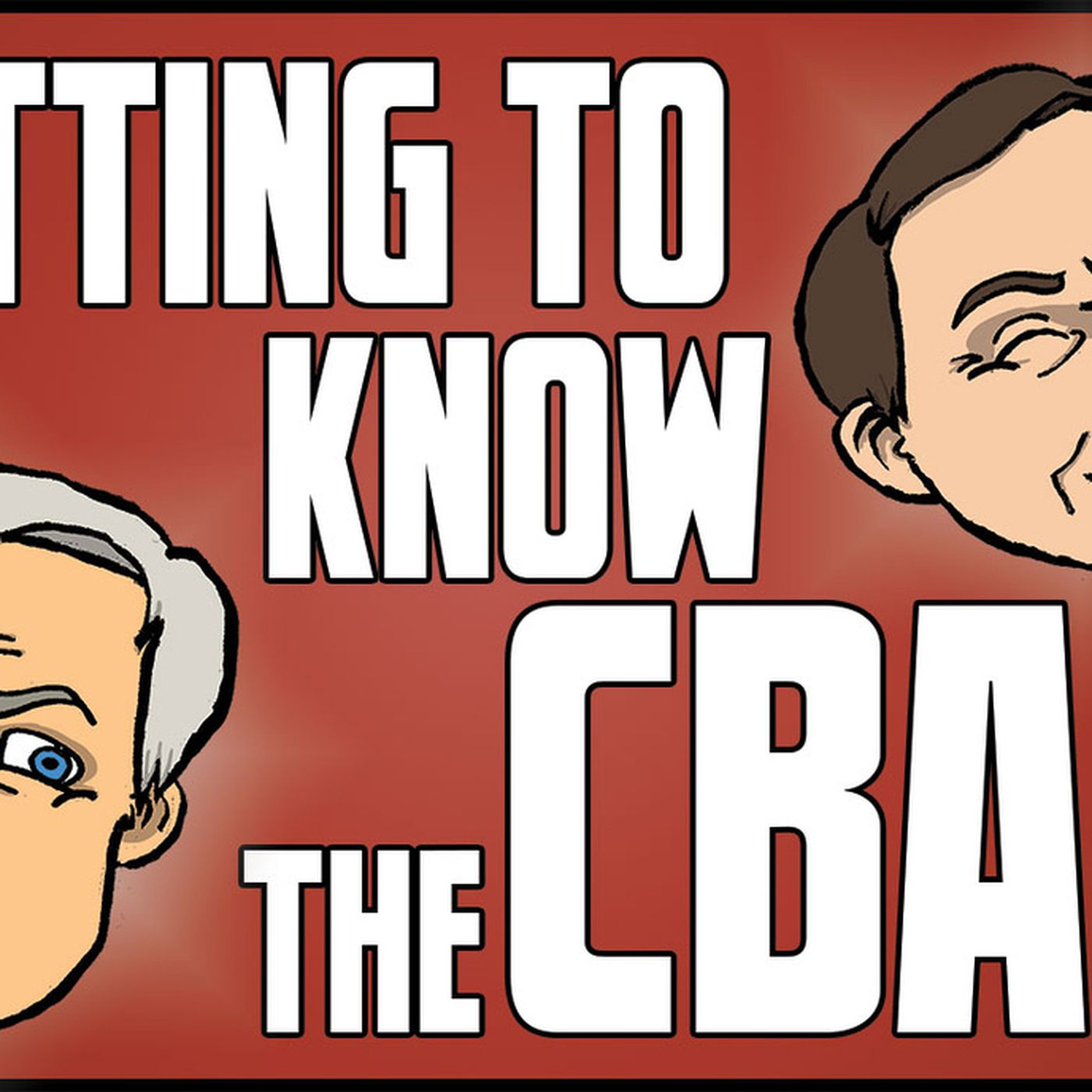 02e66d11856 Getting to Know the CBA - Episode 4