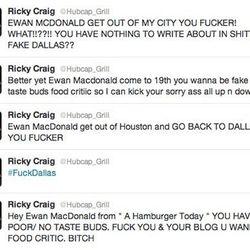 "<a href=""http://eater.com/archives/2012/03/07/restaurant-bites-back-on-twitter-against-blog-review.php"">Houston Chef Bites Back on Twitter Against Blog Review</a>"