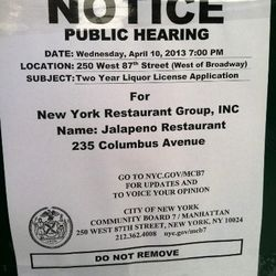 """Liquor license notice for Jalapeno, at the former Lansky's Deli space on the UWS. [Photo: <a href=""""http://www.westsiderag.com/2013/04/05/jalapeno-mexican-restaurant-replacing-lanskys"""">West Side Rag</a>]"""