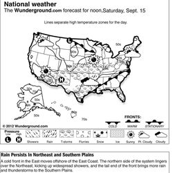 The forecast for noon, Saturday, Sept. 15, 2012 shows a cold front in the East moves offshore of the East Coast. The northern side of the system lingers over the Northeast, kicking up widespread showers, and the tail end of the front brings more rain and thunderstorms to the Southern Plains.