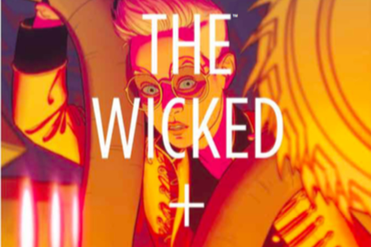 The Wicked + The Divine.
