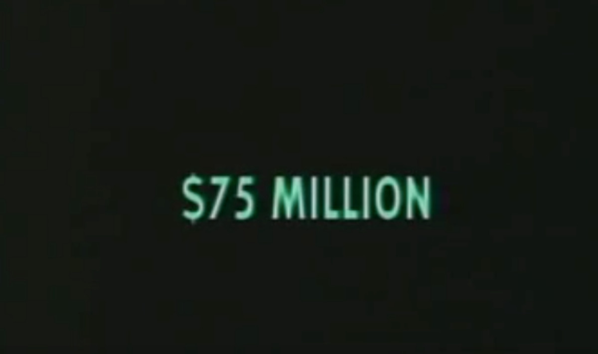 """Green text on a black background that reads: """"$75 MILLION"""""""