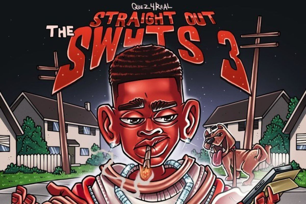 Quez4real's 'Straight Out The SW4TS 3' artwork