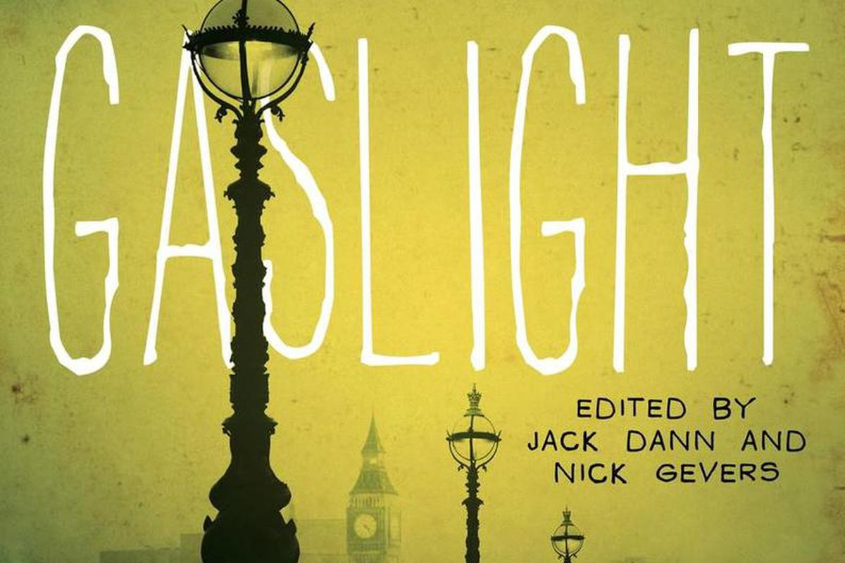 """""""Ghosts by Gaslight: Stories of Steampunk and Supernatural"""" includes 17 stories and is edited by Jack Dann and Nick Gevers."""