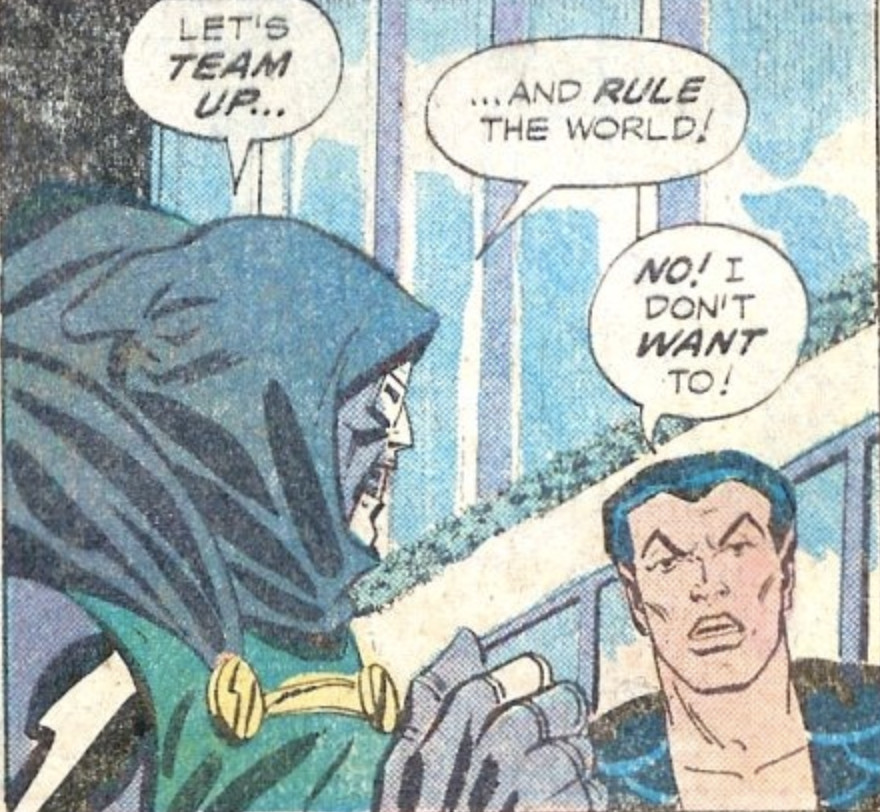 """""""Let's team up and rule the world!"""" says Doctor Doom. """"No!"""" responds Namor. """"I don't want to!"""" in Spidey Super Stories #53, Marvel Comics (1981)."""