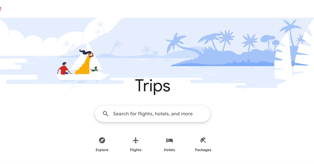 Google's combining all its travel planning features under a site called Trips - The Verge