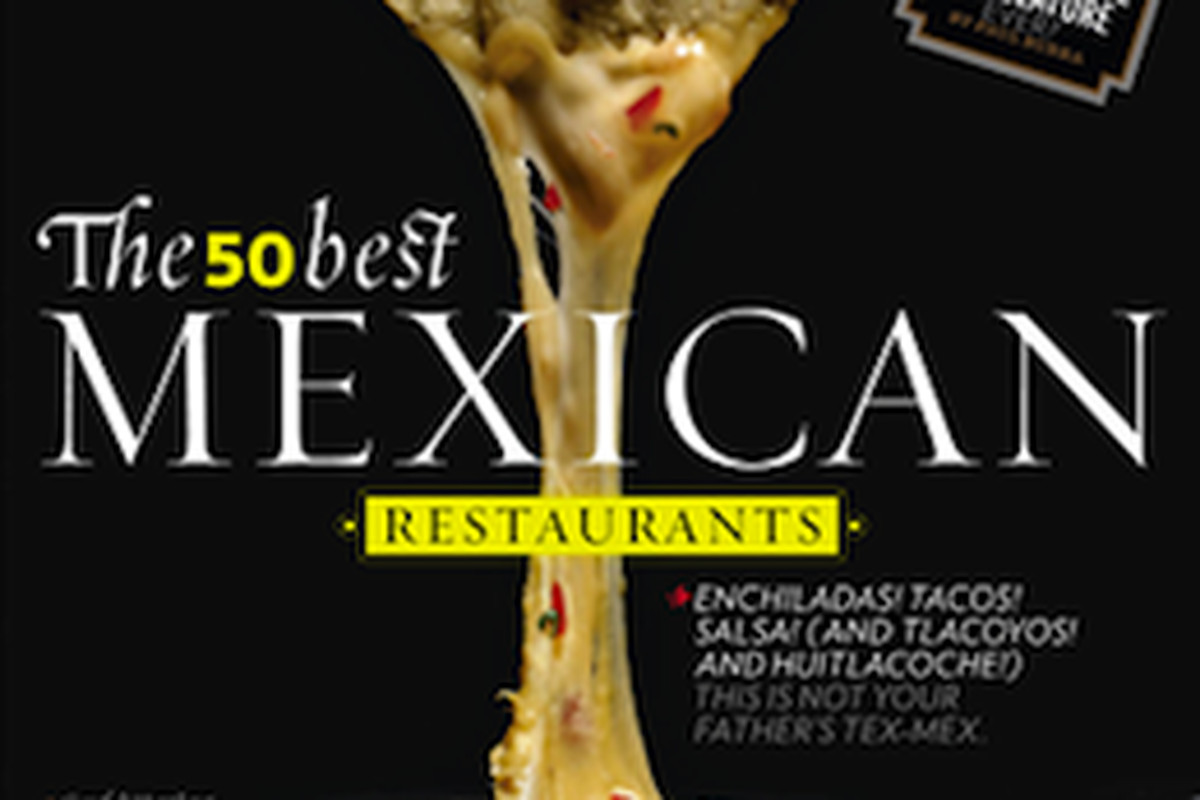 The Texas Monthly 50 Best Mexican Restaurants In List Is Out And Not Only Did Fonda San Miguel Make Top Five Whole State