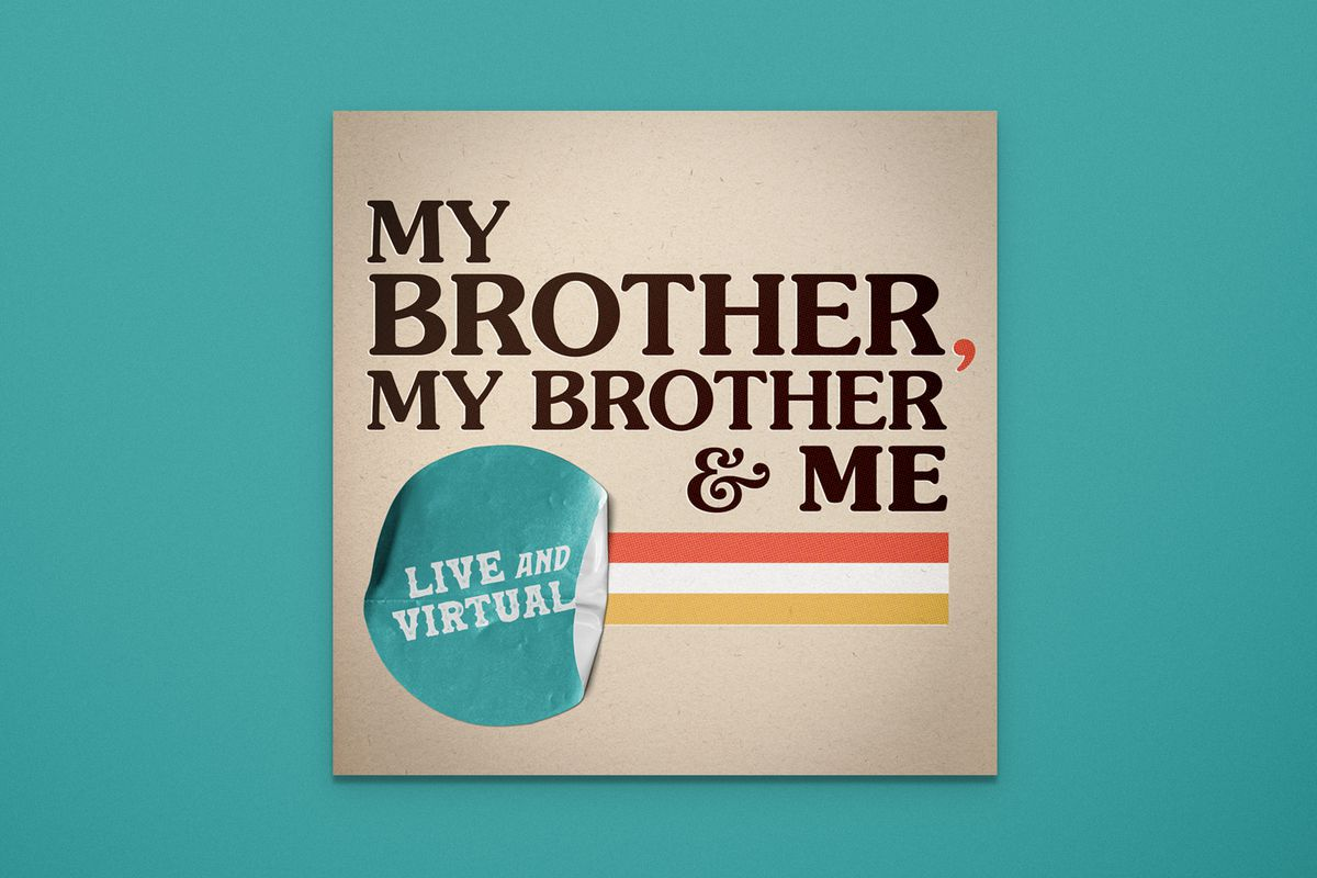 """The MBMBaM logo reads """"My Brother My Brother & Me"""" in brown text on a square, light brown background. Below it to the left is an aqua circle with the text """"Live and Virtual"""". Extending right from the circle are stripes in orange, white, and yellow. The overall background is aqua."""