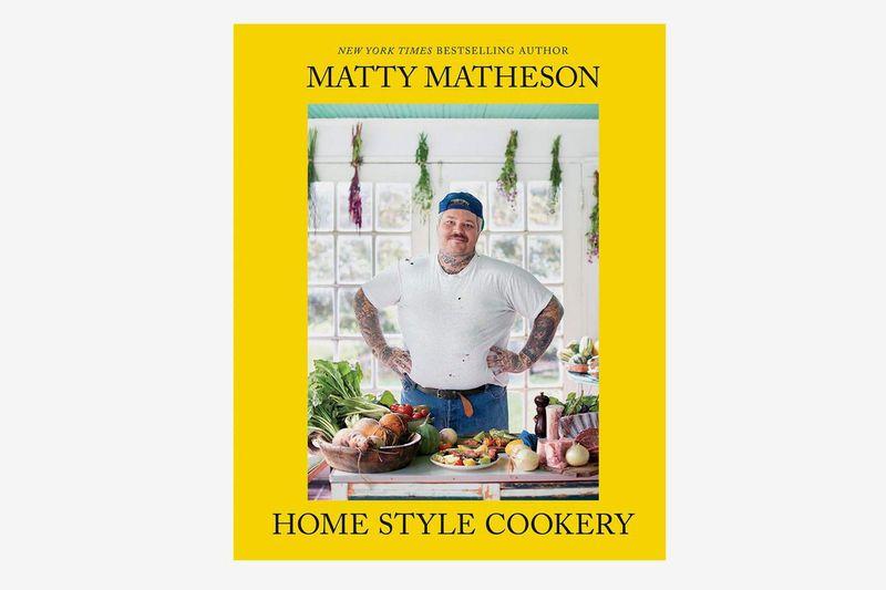 The cover of Matty Matheson Home Style Cookery