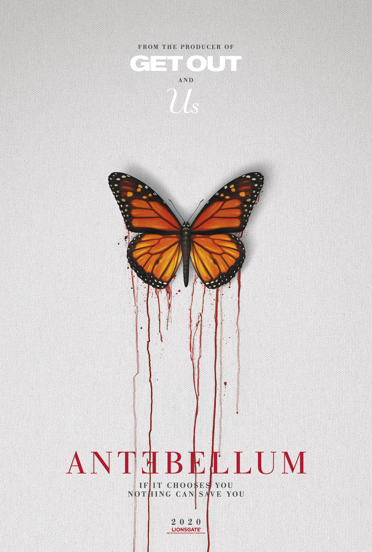 "the poster for antebellum, featuring a monarch butterfly with bloody wings against a white background, the words ""if it chooses you nothing can save you"""