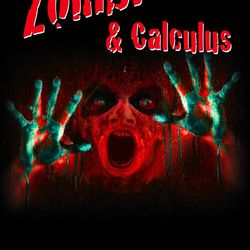 """""""Zombies and Calculus"""" is a novel by Colin Adams."""