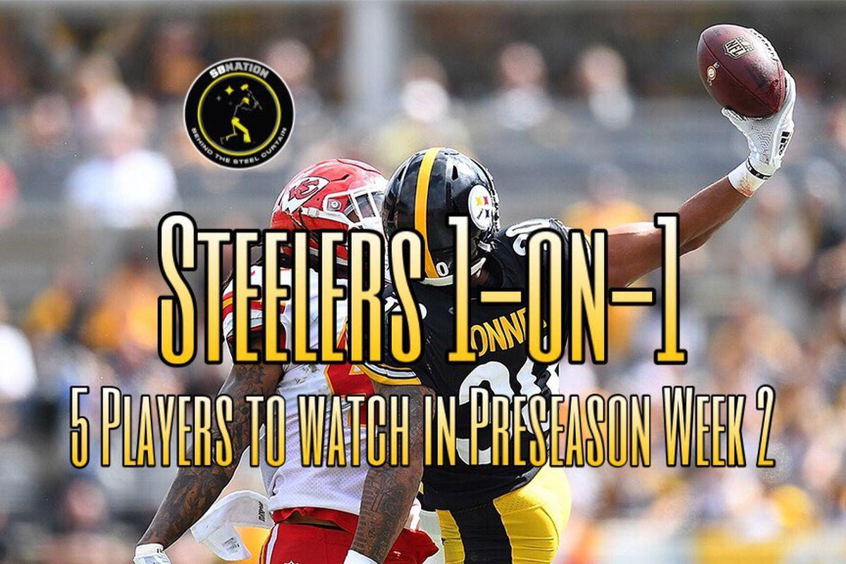 ffb60797 5 Steelers to watch in Preseason Week 2 vs. the Chiefs - Behind the ...
