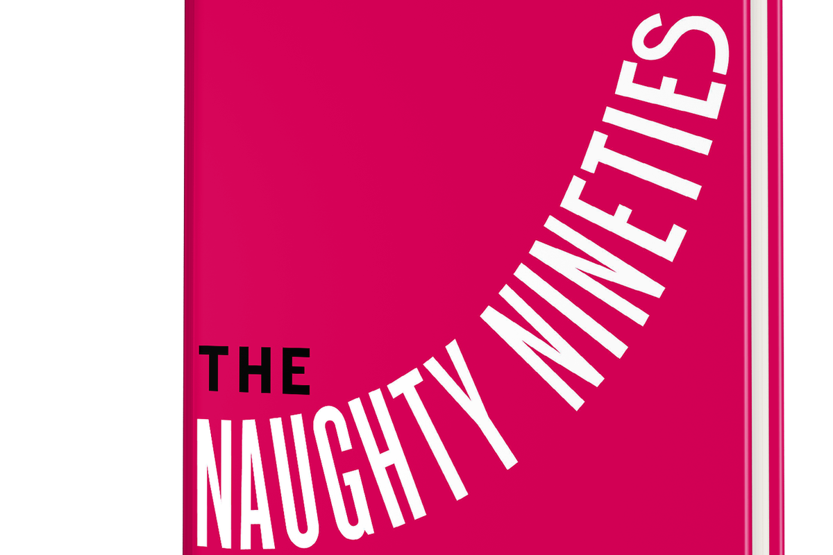 """The book cover for """"The Naughty Nineties"""""""