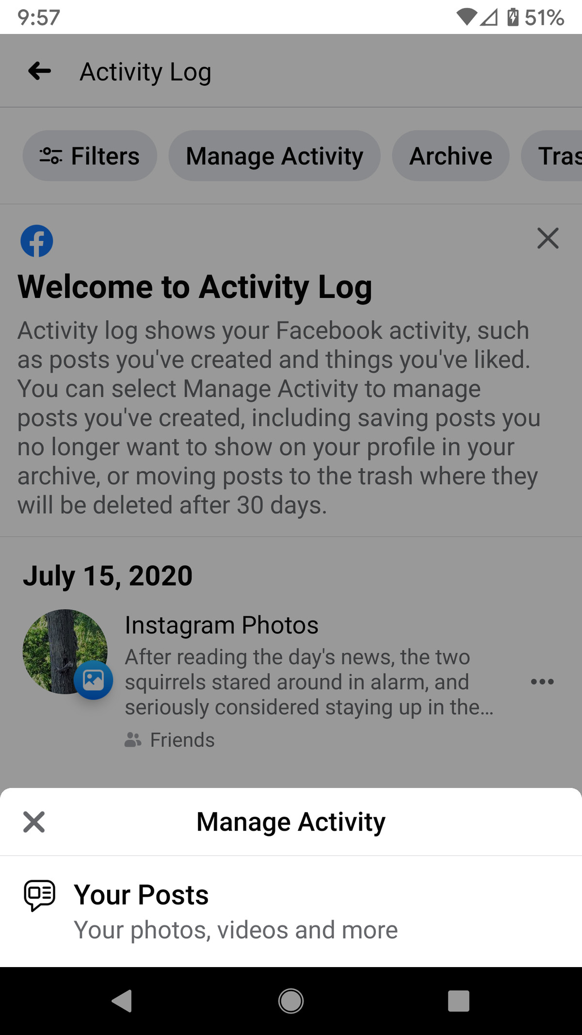 """To delete or archive your posts, click on the """"Manage Activity"""" pop-up."""