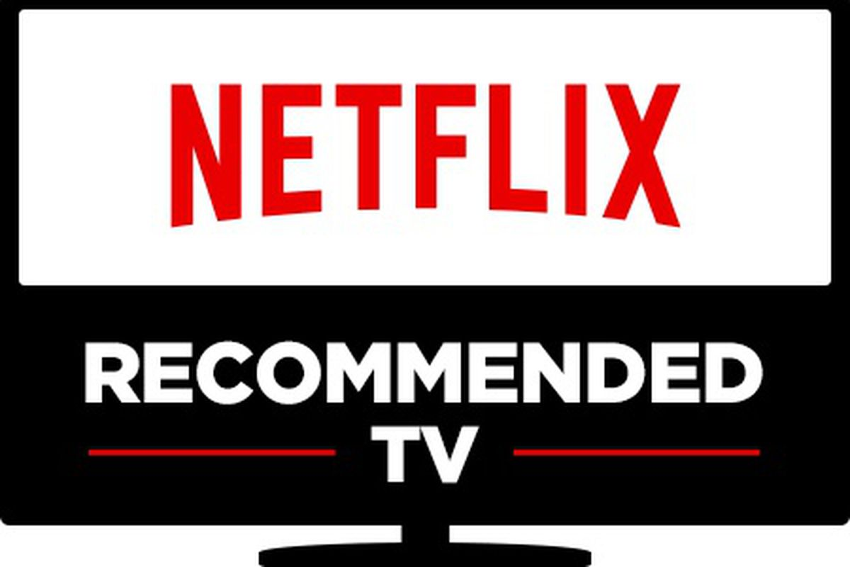 Netflixs Recommended Tv Program Will Help You Find The Best Tv For