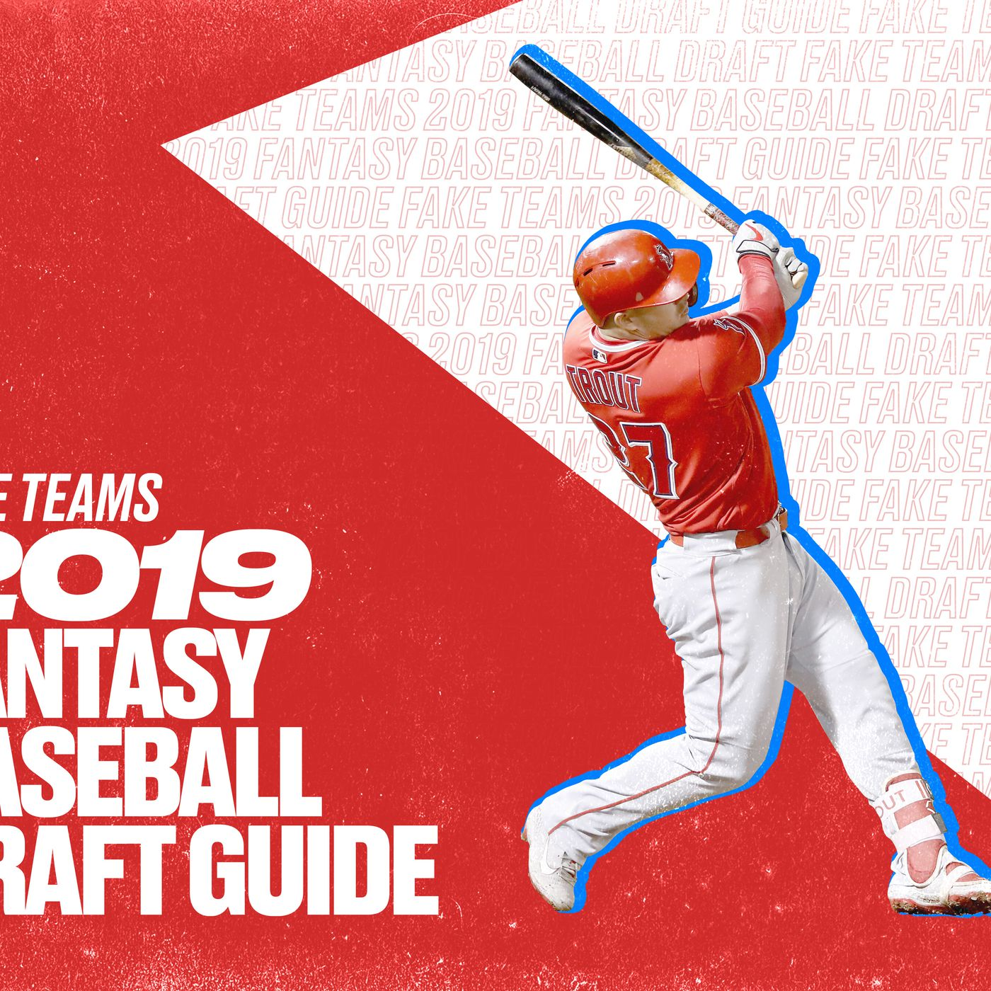 2019 Fantasy Baseball Draft Guide - Fake Teams