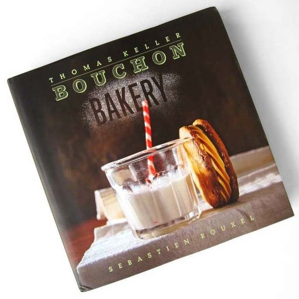 First Look Thomas Keller S Bouchon Bakery Cookbook Eater