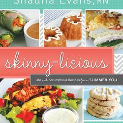 """""""Skinny-licious: Lite and Scrumptious Recipes for a Slimmer You"""" is by Shauna Evans."""