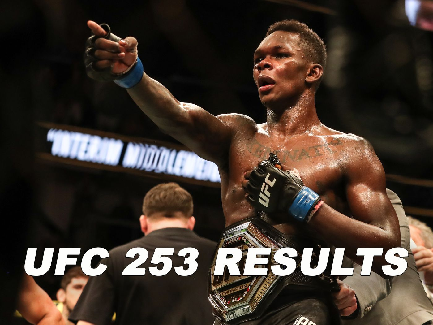 Ufc 253 Live Stream Results Play By Play Updates For Adesanya Vs Costa Mmamania Com