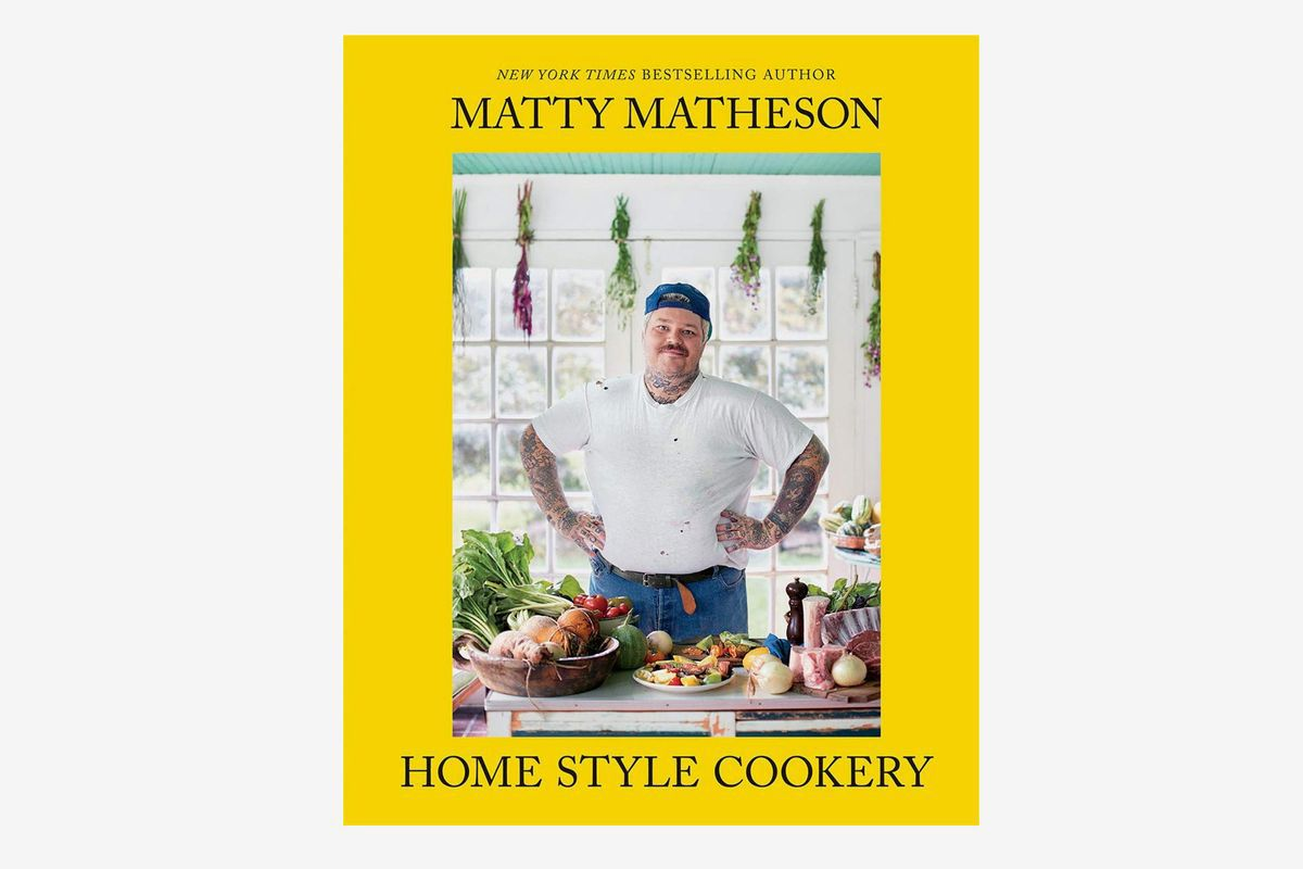 La couverture de Matty Matheson Home Style Cookery