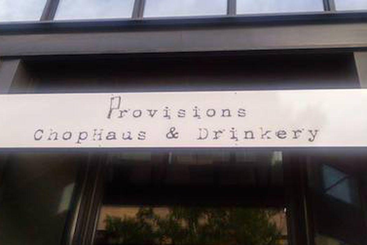 Provisions Chophaus & Drinkery