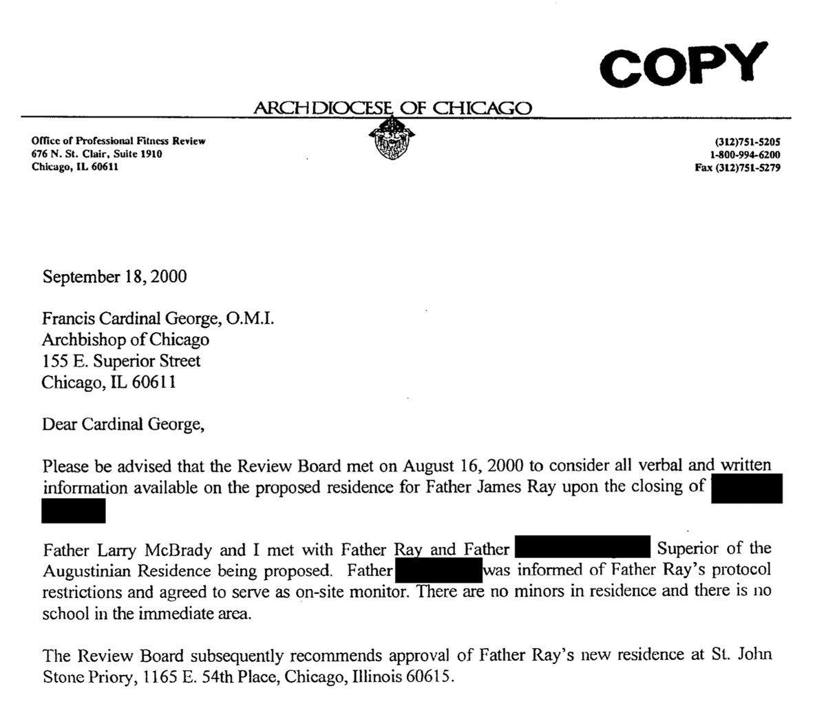 A letter to the then-head of the Archdiocese of Chicago, Cardinal Francis George, from one of his advisers saying it's fine for James Ray to move into a monastery because there's no school nearby — though an archdiocese-run elementary school is around the corner.