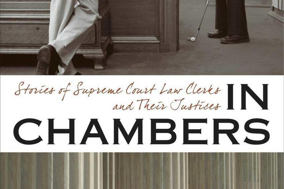 """In this book cover image released by University of Virginia Press, """"In Chambers: Stories of Supreme Court Law Clerks and Their Justices"""","""" edited by Todd C. Peppers and Artemus Ward, is shown."""