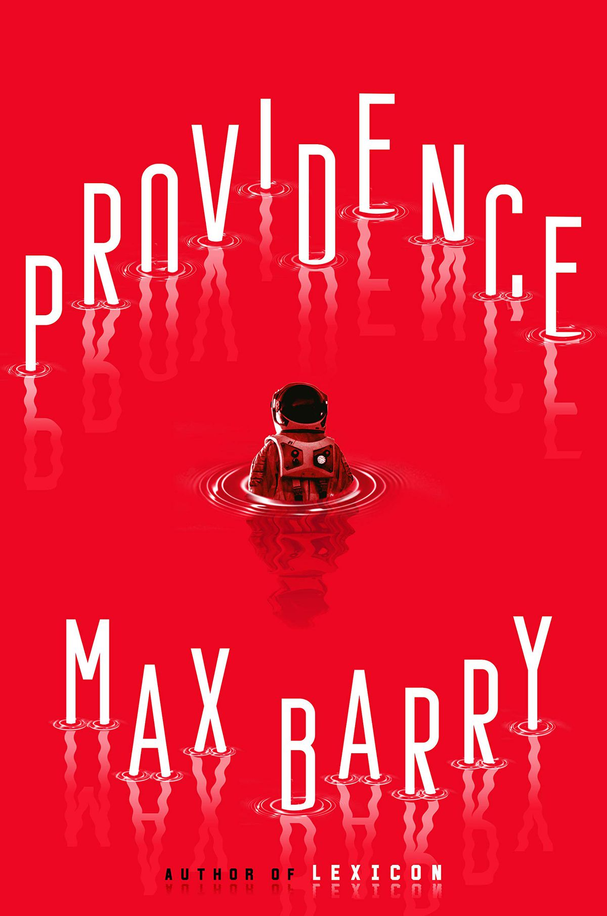 an astronaut floating in the water on the cover of Providence by Max Barry
