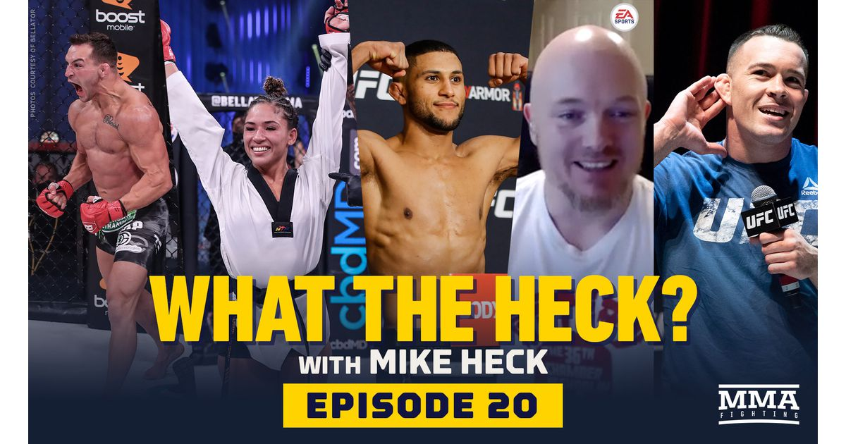 Video: What the Heck, Episode 20: Colby Covington, Michael Chandler, Valerie Loureda, Youssef Zalal and Brian Hayes