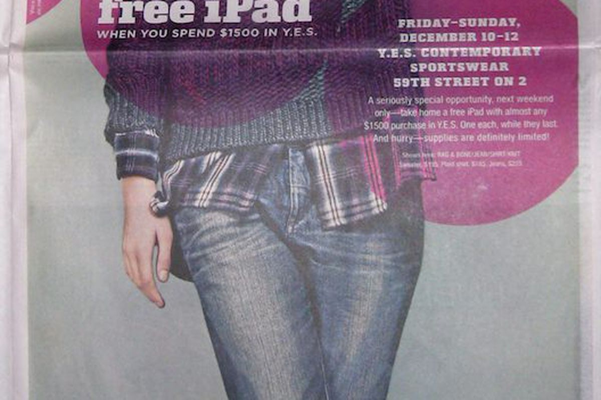 """Don't forget to pick up your <a href=""""http://racked.com/archives/2010/12/06/get-a-free-ipad-when-you-spend-1500-at-bloomingdales.php"""">free iPad</a> at Bloomingdale's this weekend!"""